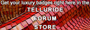 Get your luxury badges right here in the Telluride forum store